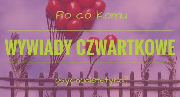Po co psychodietetyka