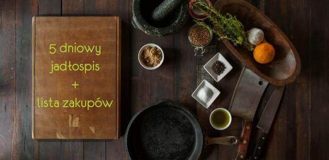 Przykładowy jadłospis i lista zakupów