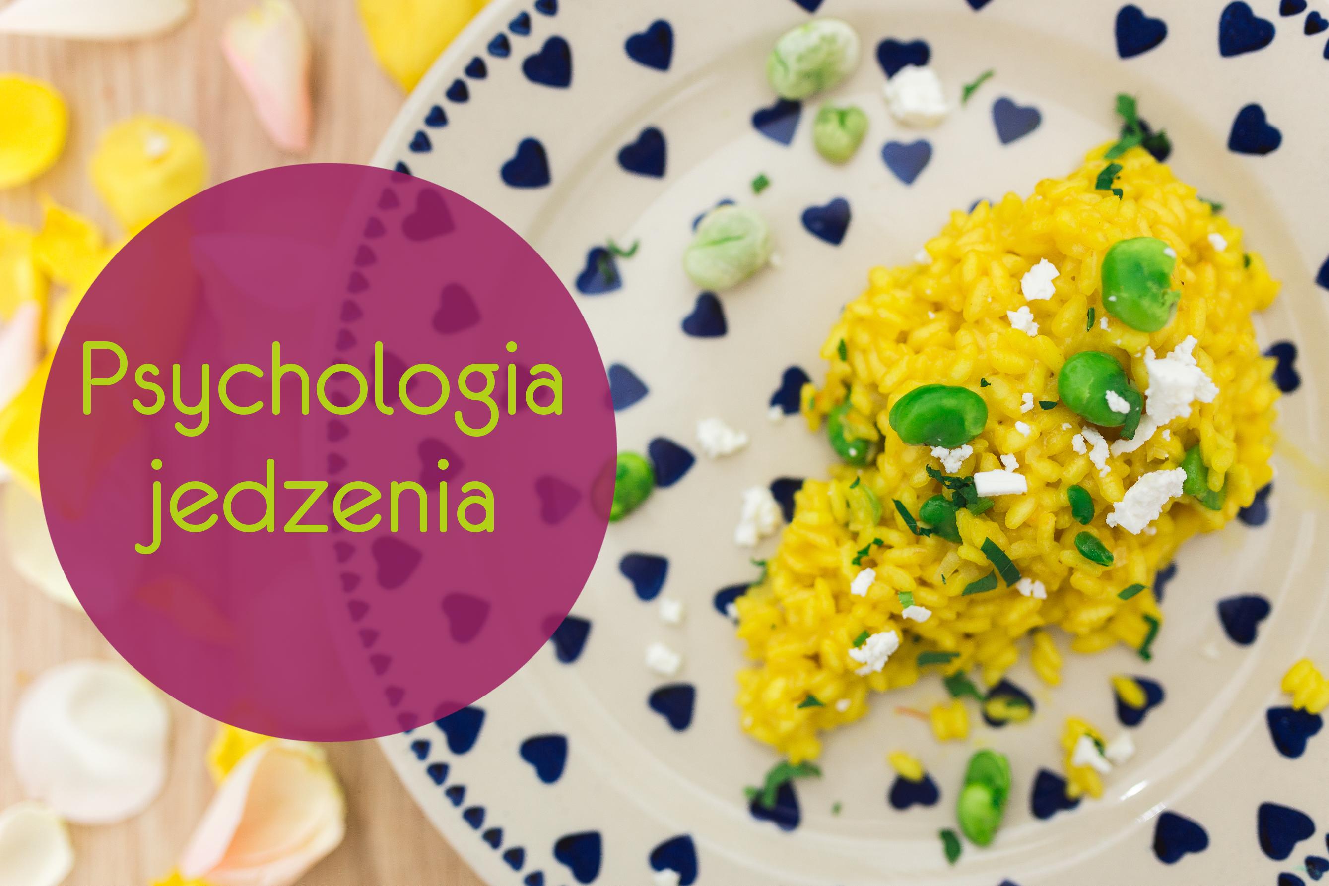 Psychologia jedzenia sens